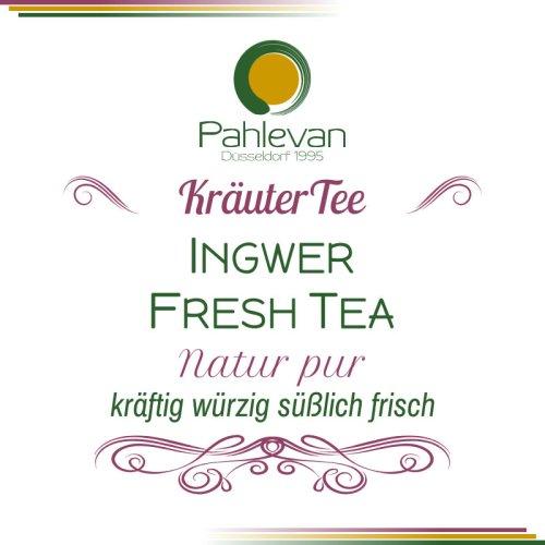 Kräutertee Ingwer Fresh Tea   kräftig würzig süßlich frisch von Tee Pahlevan