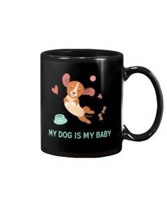 My Dog is My Baby Mug