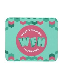 WFH Mouse Pad