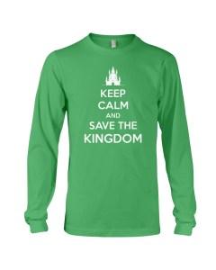 Keep Calm and Save the Kingdom Long Sleeve Tee