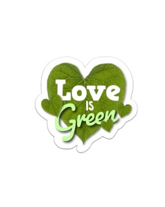 Love is Green