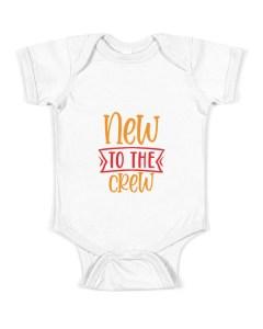 New to the crew Baby Onesie