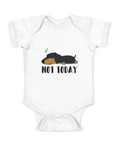 Not Today Dachshund Baby Onesie