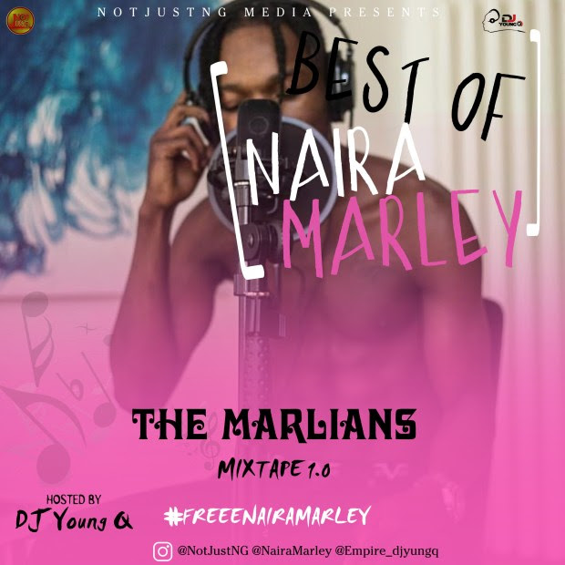 MIXTAPE: Dj Q - Best of Naira Marley (Marlian Mix)