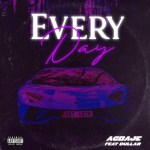 """MUSIC: Agbaje – """"Everyday"""" Ft Dullar (Prod. By Horla Gold)"""