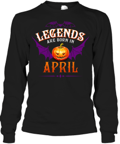 Halloqueen Legends Are Born In April Long Sleeve