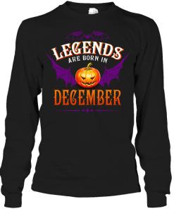 Halloqueen Legends Are Born In December Long Sleeve