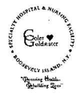 Community Service Organization: Coler-Goldwater Specialty