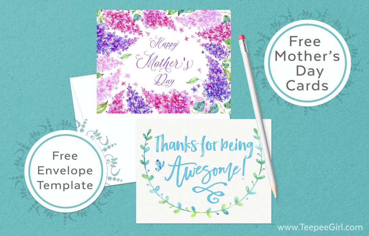 Free Mother's Day Cards & Envelope Template from www.TeepeeGirl.com