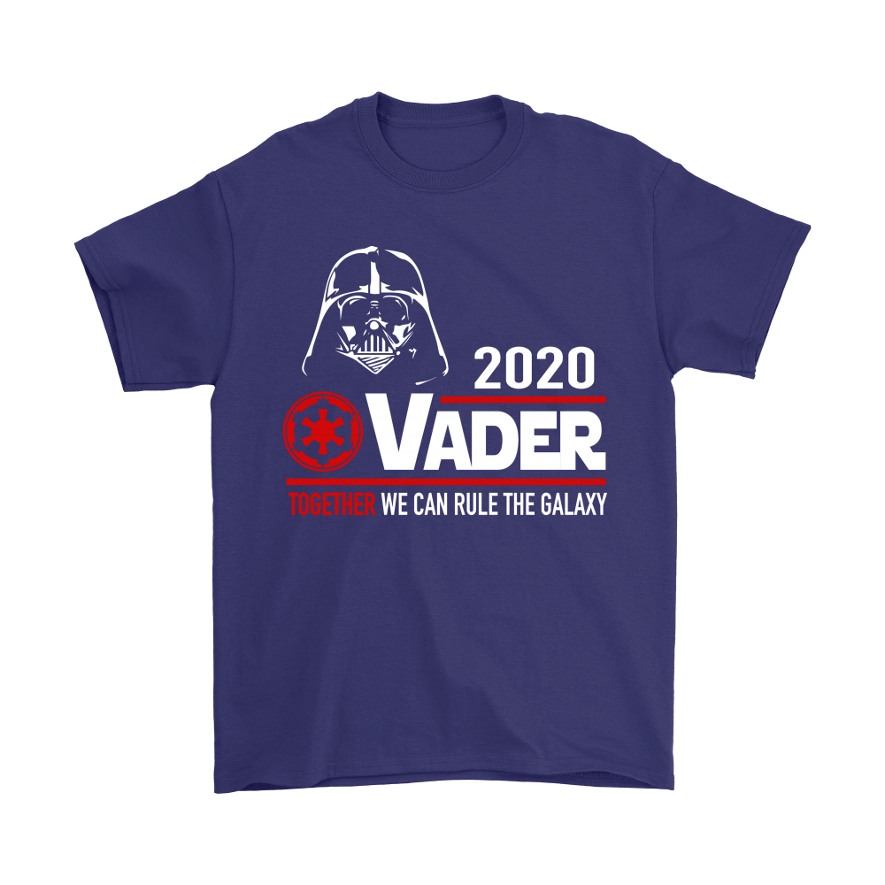 2020 Vader Together We Can Rule The Galaxy Star Wars Shirts 4