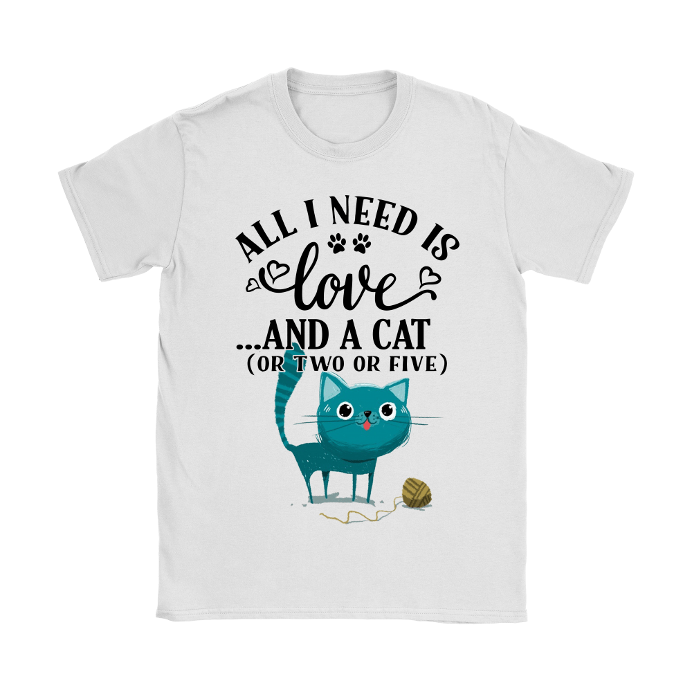 All I Need Is Love And Cat Or Two Or Five Shirts 2