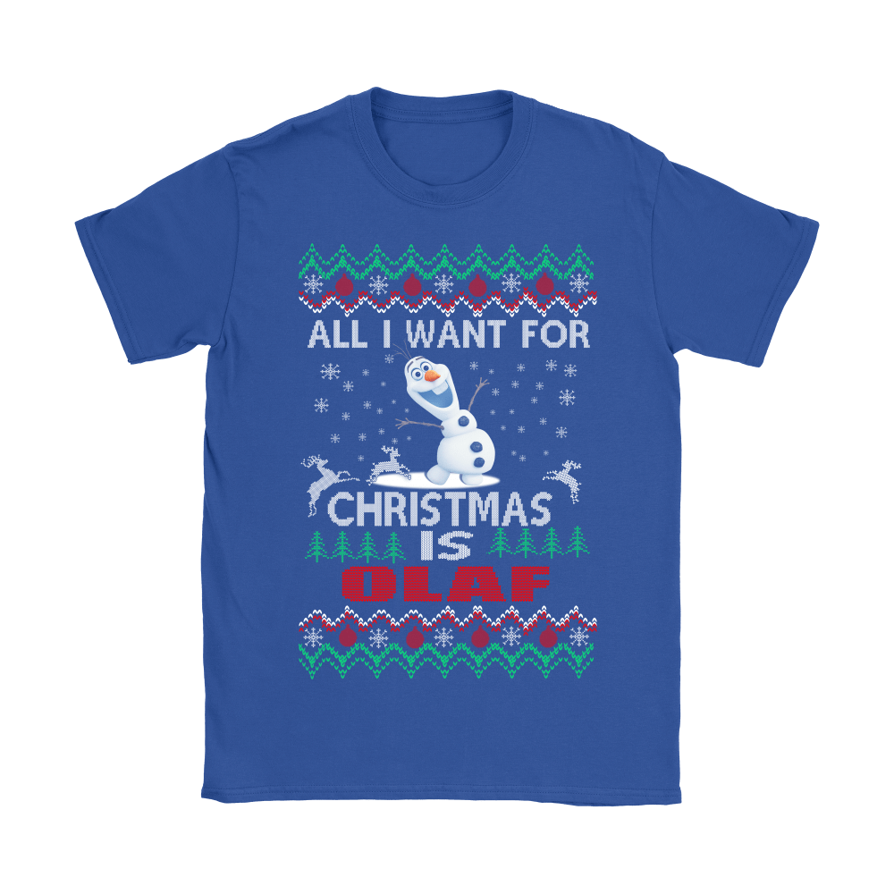 All I Want For Christmas Is Snowman Olaf Frozen Shirts 10