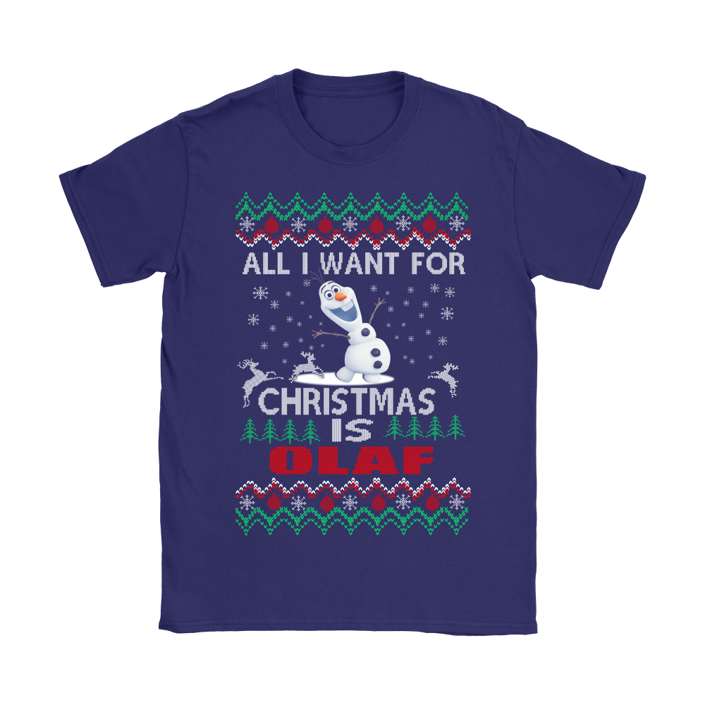 All I Want For Christmas Is Snowman Olaf Frozen Shirts 9
