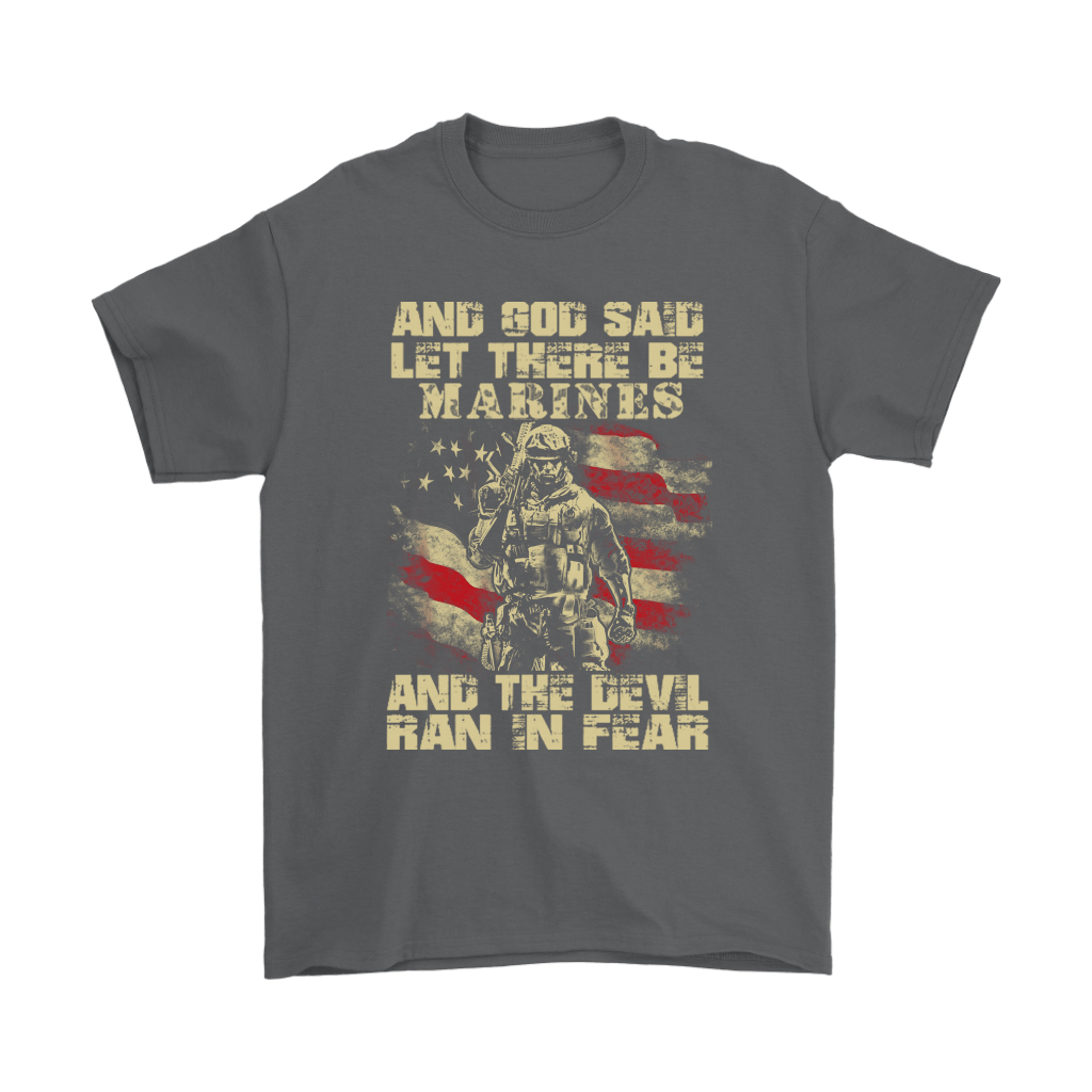And God Said Let There Be Marines And The Devil Ran In Fear Shirts 2