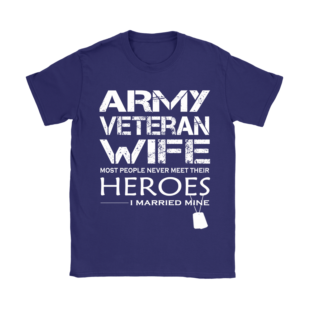 Army Veteran Wife I Married My Hero Shirts 11
