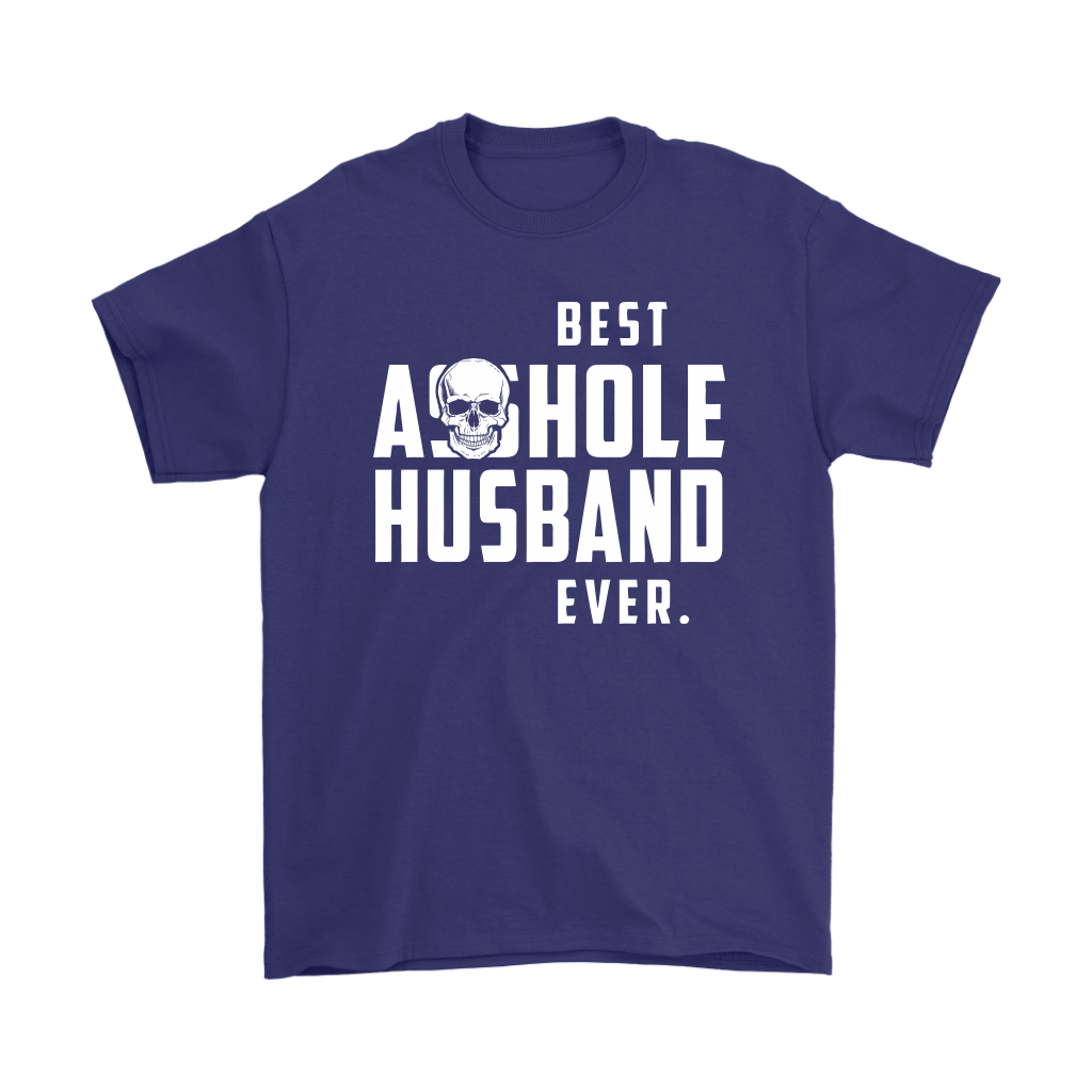 Best Asshole Husband Ever Father's Day Shirts 4