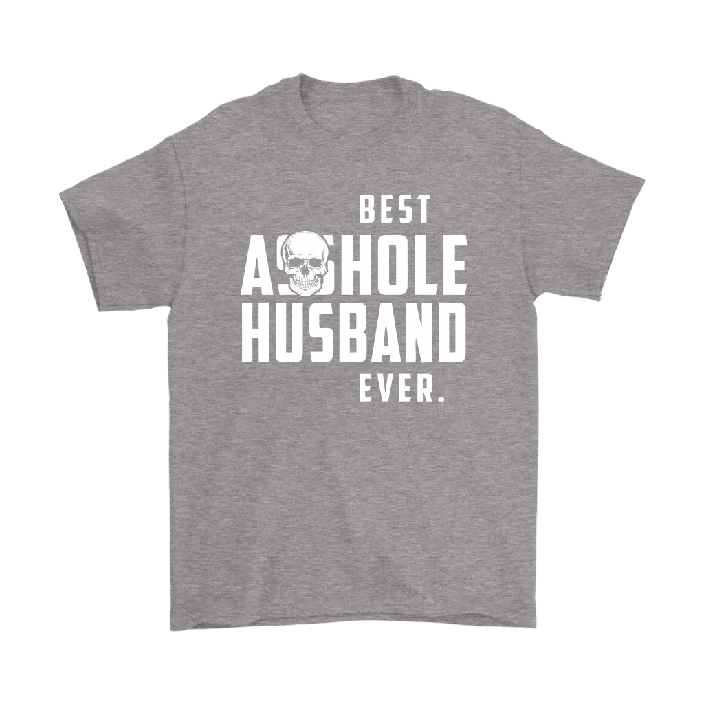 Best Asshole Husband Ever Father's Day Shirts 7