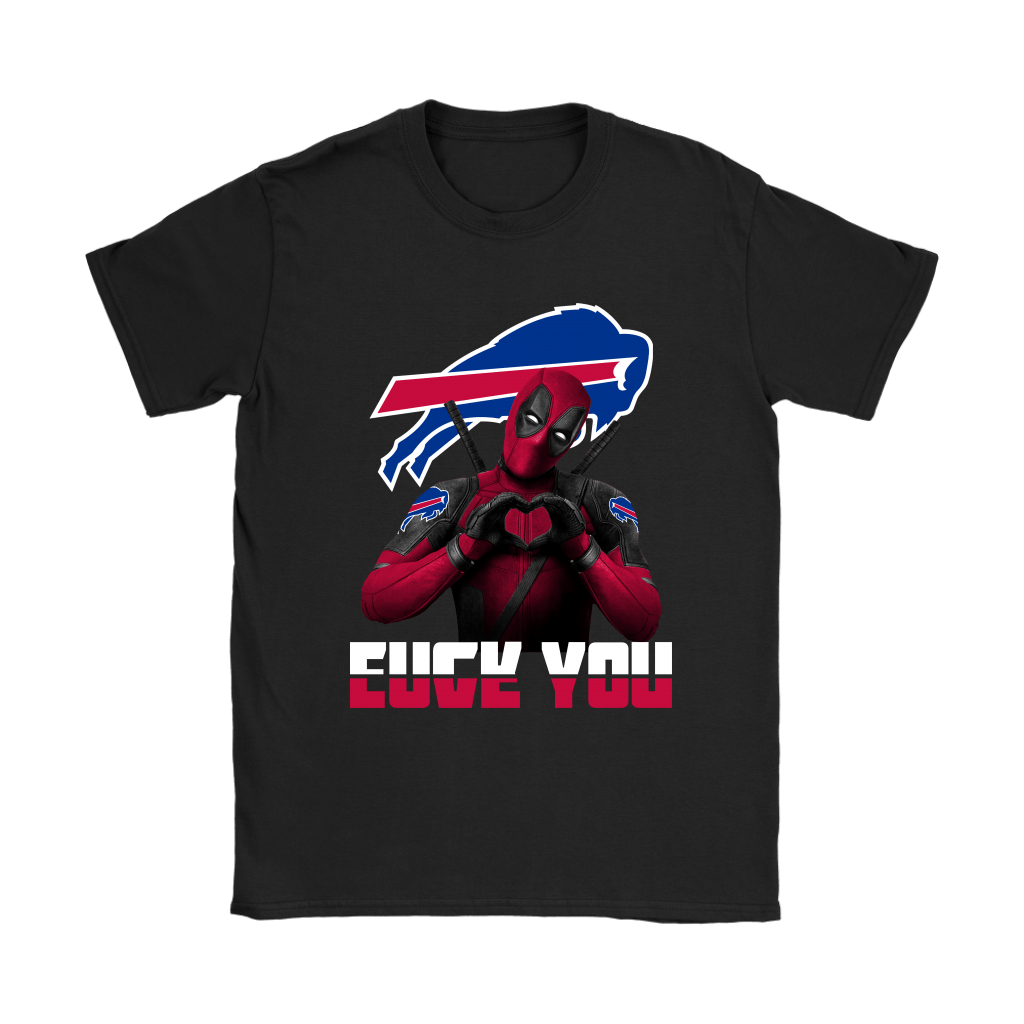 Buffalo Bills x Deadpool Fuck You And Love You NFL Shirts 7