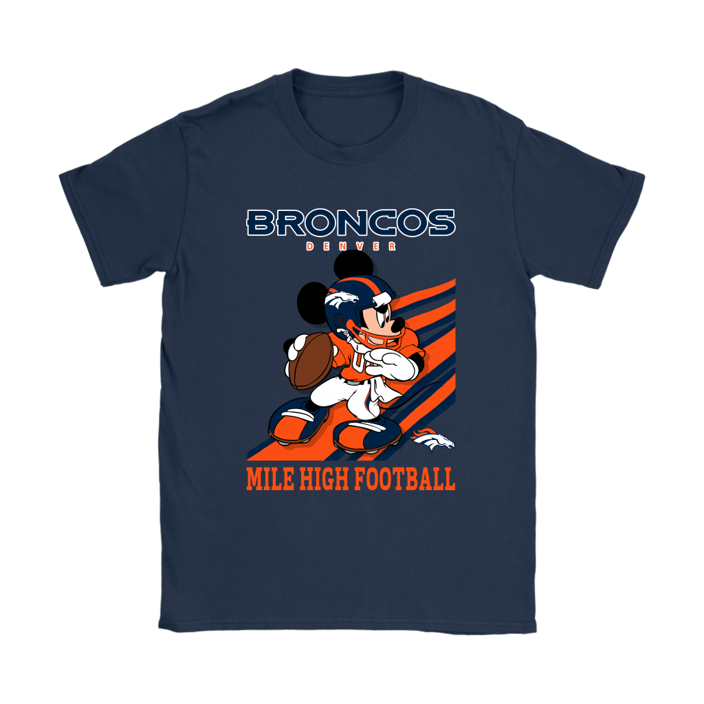 Denver Broncos Slogan Mile High Football Mickey Mouse NFL Shirts 10