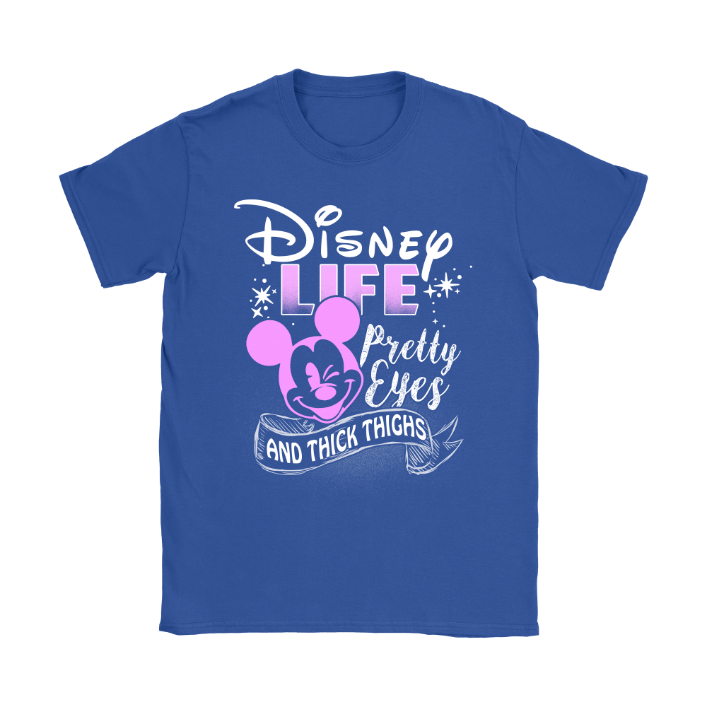 Disney Life Pretty Eyes And Thick Thighs Mickey Shirts 12