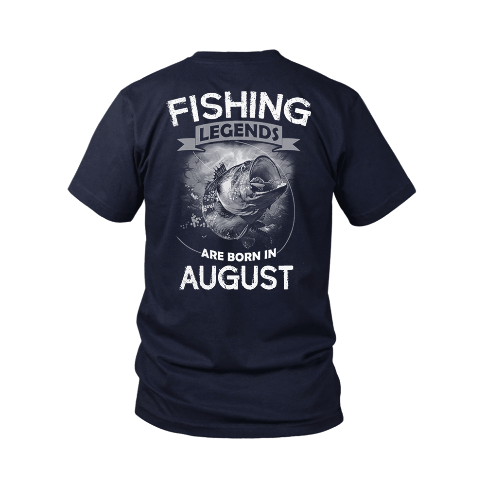 Fishing Legends Are Born In August Shirts 2