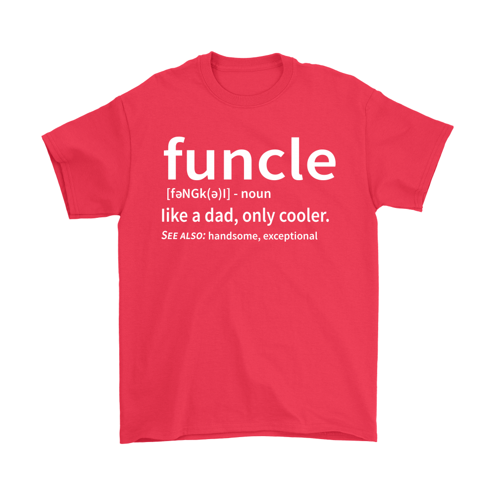 Funcle Like A Dad Only Cooler Definition Shirts 5