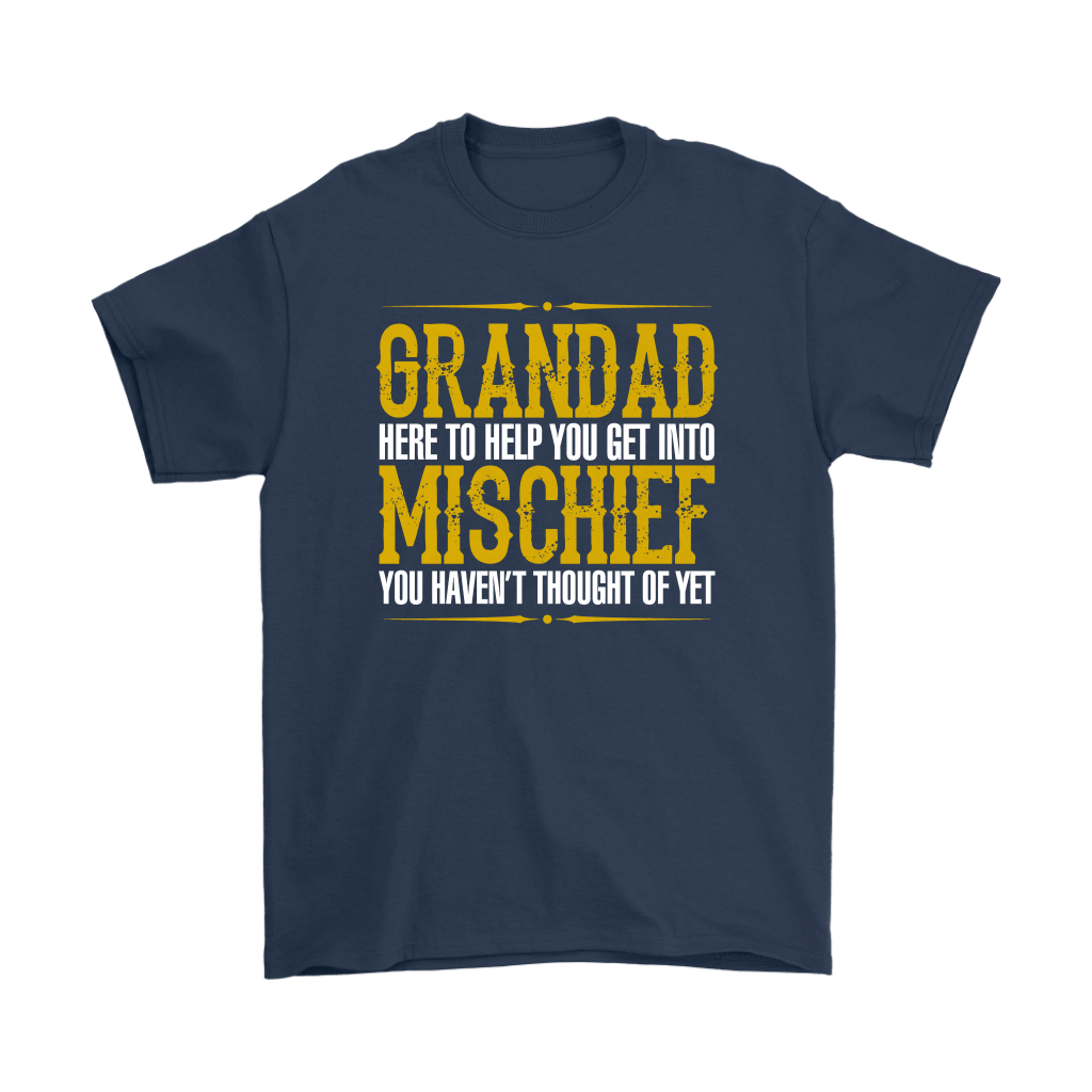 Grandad Here To Help You Get Into Mischief Shirts 3