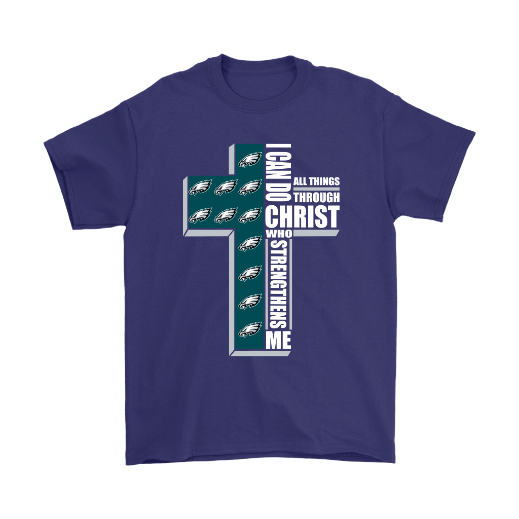 I Can Do All Things Through Christ Philadelphia Eagles Shirts 4