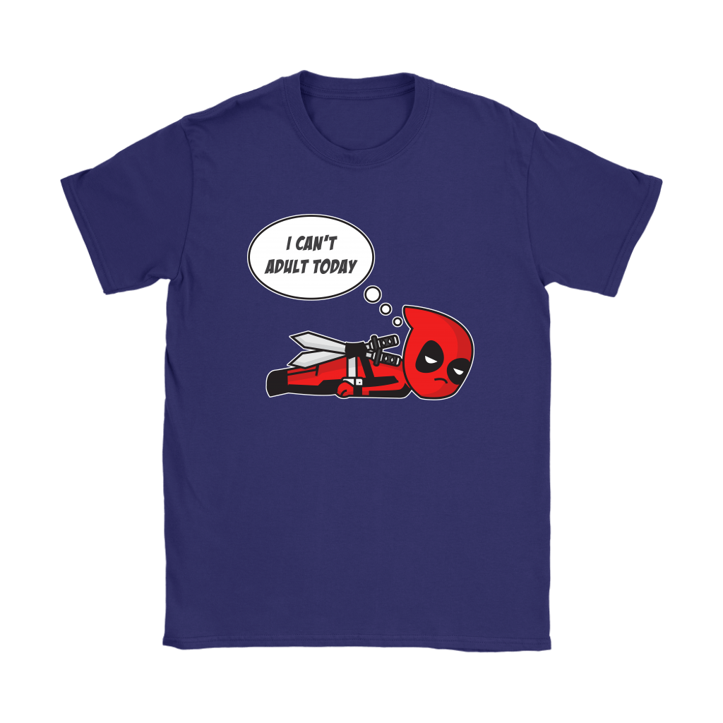 I Can't Adult Today Marvel Lazy Deadpool Shirts 10