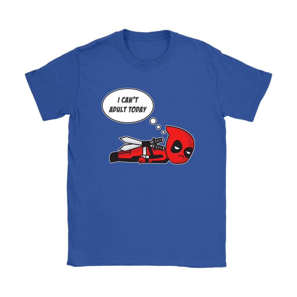 I Can't Adult Today Marvel Lazy Deadpool Shirts 12