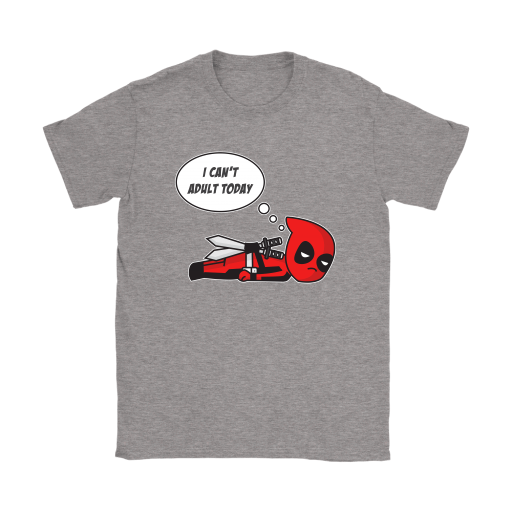 I Can't Adult Today Marvel Lazy Deadpool Shirts 13