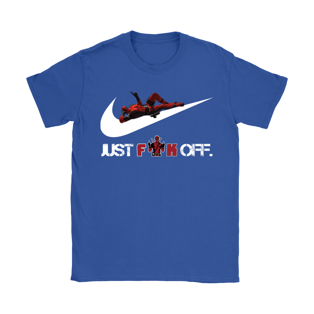 Just Fuck Off Deadpool Just Do It Shirts 13