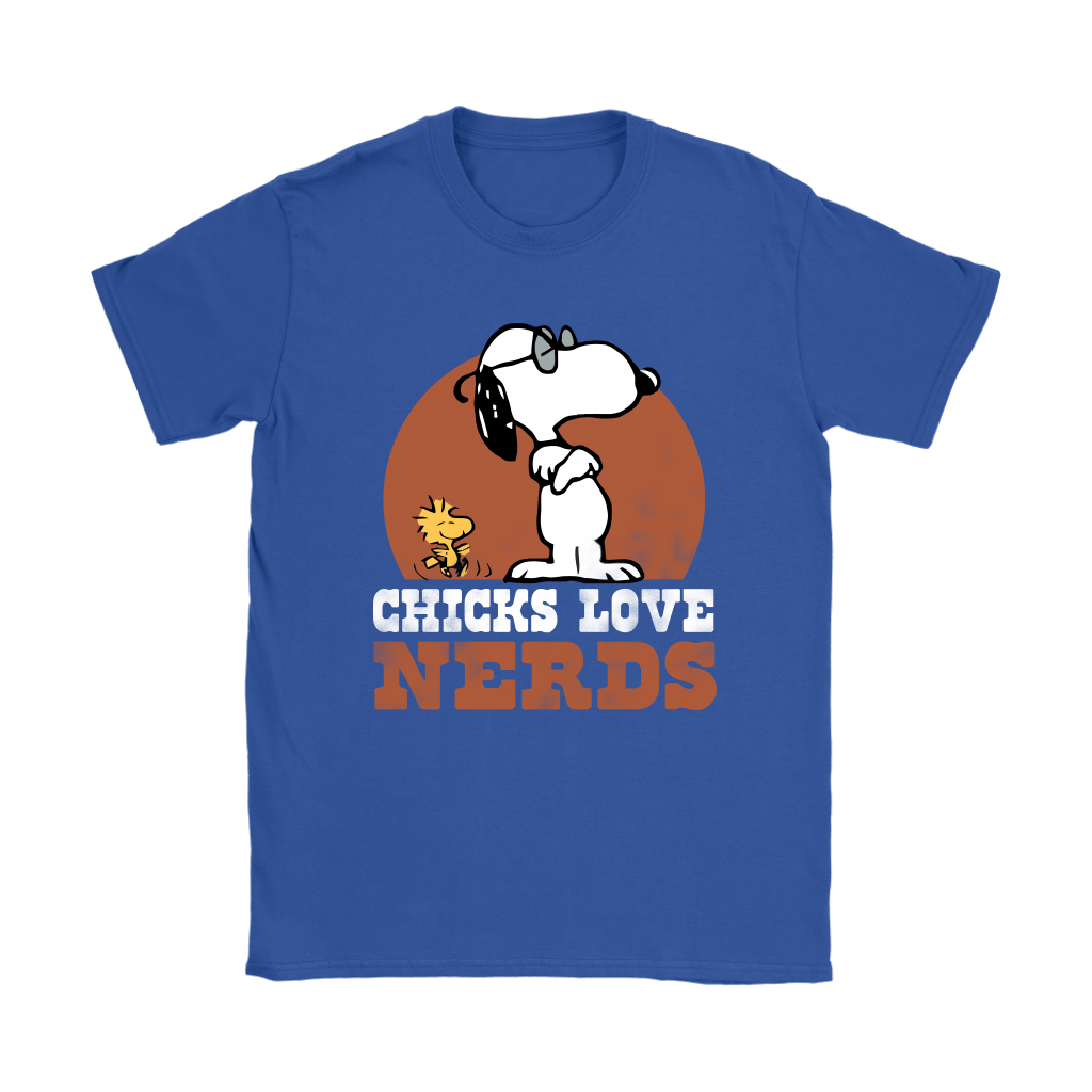 Chicks Love Nerds Snoopy Shirts 11