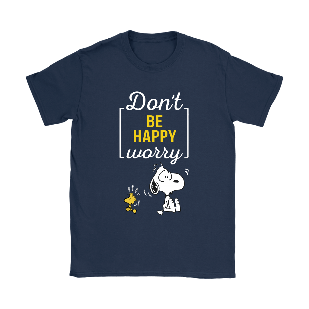 Don't Worry Be Happy Snoopy Shirts 10