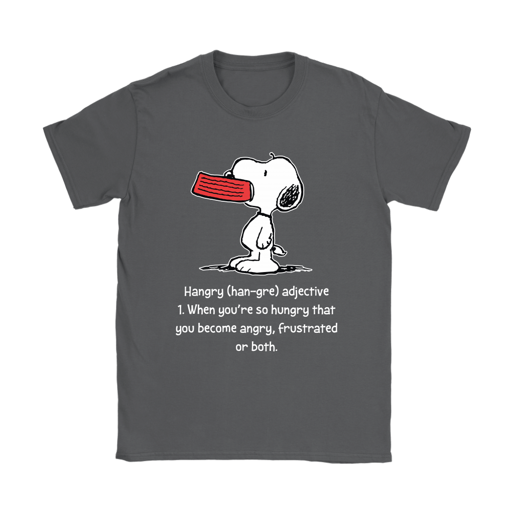 Hungry And Angry Hangry Definition Snoopy Shirts 8