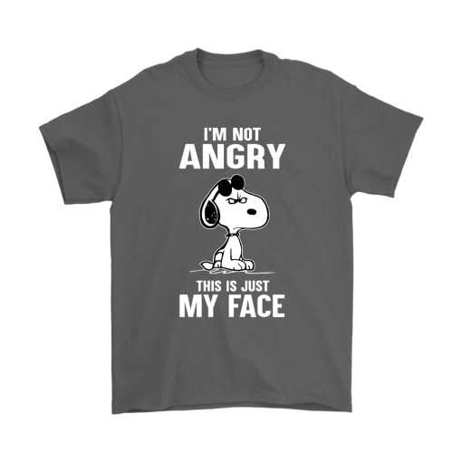 I'm Not Angry This Just My Face Snoopy Shirts 2