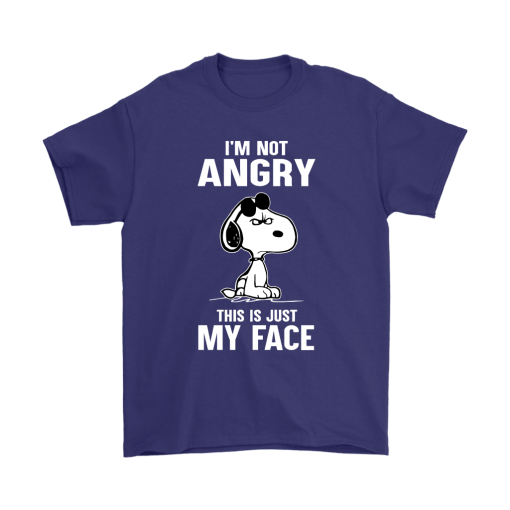 I'm Not Angry This Just My Face Snoopy Shirts 4