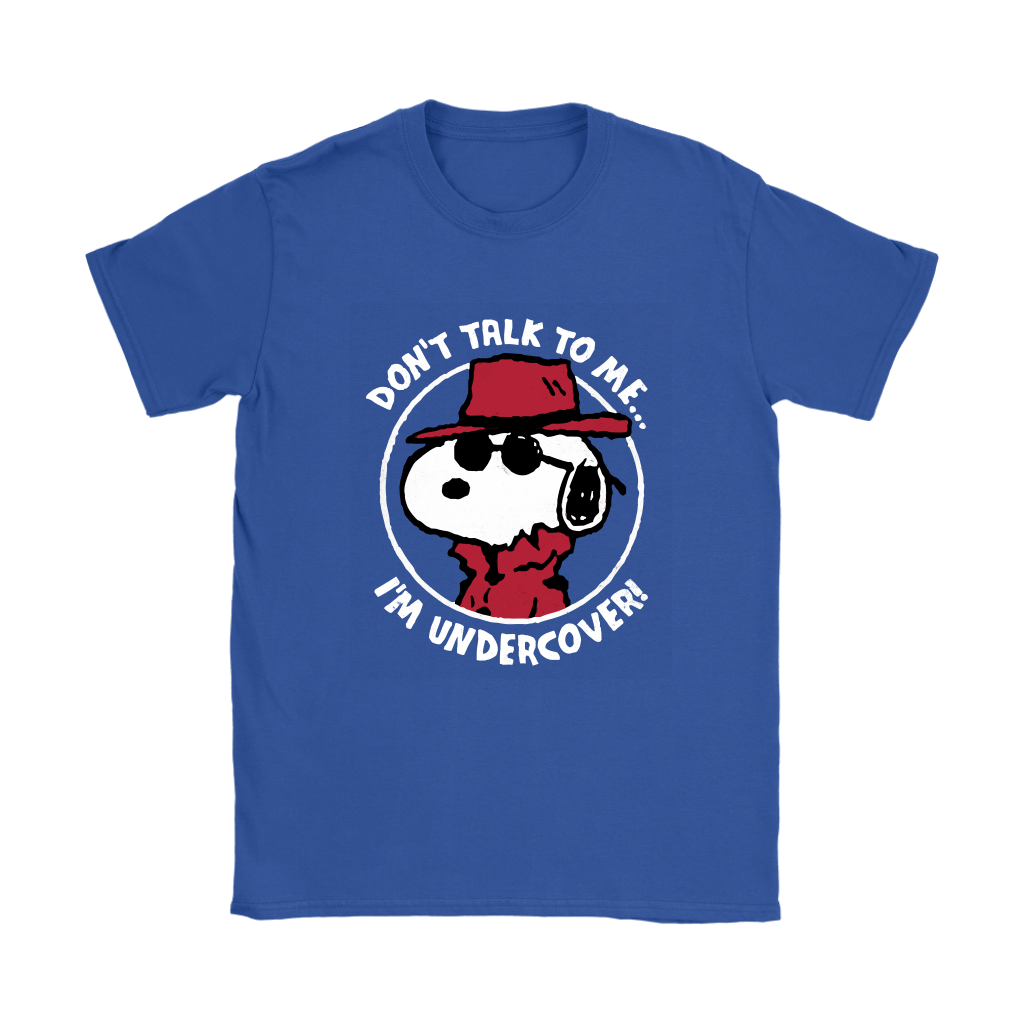 Joe Cool Don't Talk To Me I'm Undercover Snoopy Shirts 12