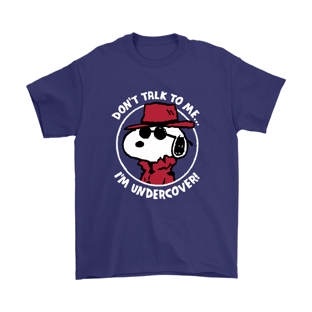 Joe Cool Don't Talk To Me I'm Undercover Snoopy Shirts 4