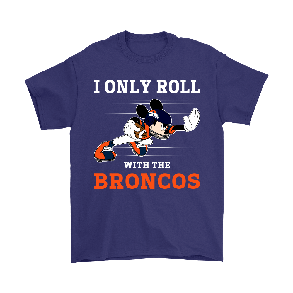 NFL Mickey Mouse I Only Roll With Denver Broncos Shirts 4