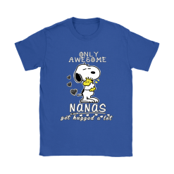 Only Awesome Nanas Get Hugged A Lot Snoopy Shirts 19