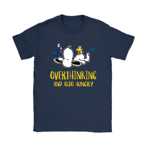 Overthinking And Also Hungry Snoopy Shirts 10