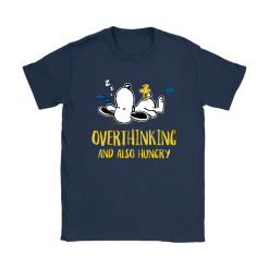 Overthinking And Also Hungry Snoopy Shirts 23