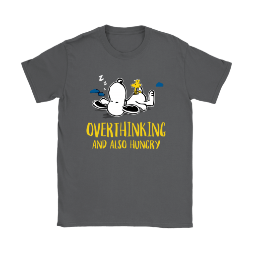 Overthinking And Also Hungry Snoopy Shirts 9