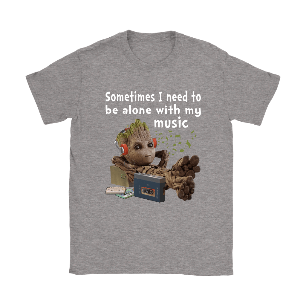 Sometimes I Need To Be Alone With My Music Baby Groot Shirts 9