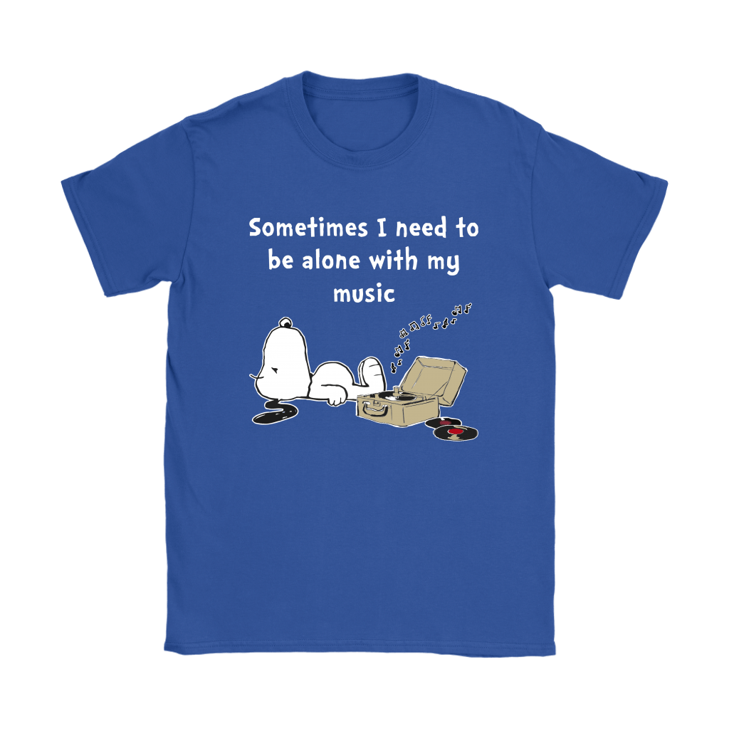Sometimes I Need To Be Alone With My Music Snoopy Shirts 13