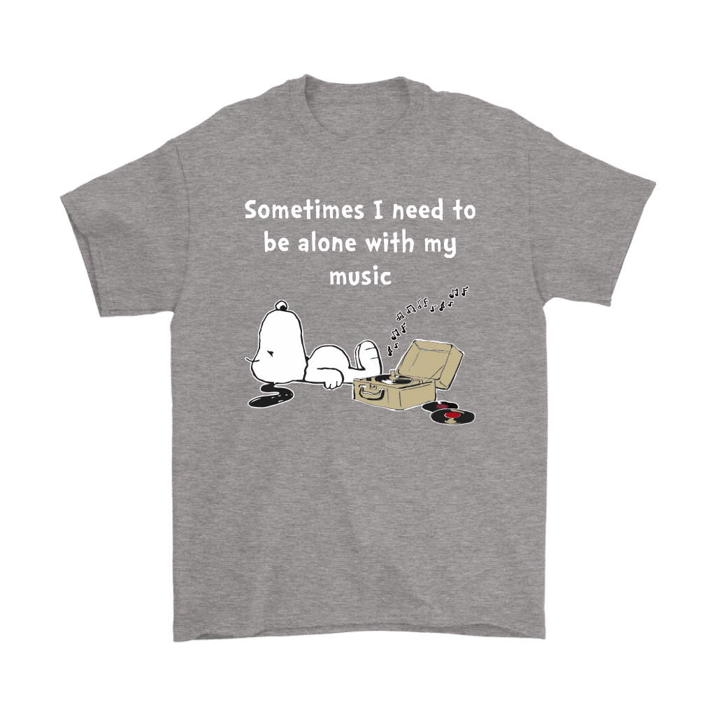 Sometimes I Need To Be Alone With My Music Snoopy Shirts 7