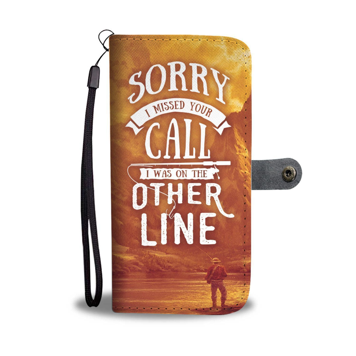 Sorry I Was On The Other Line Fishing Wallet Phone Case 1