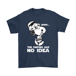 The Empire Has No Idea Funny Star Wars Snoopy Shirts 16