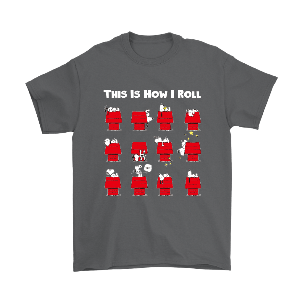 This Is How I Roll Funny Lazy Snoopy Shirts 13